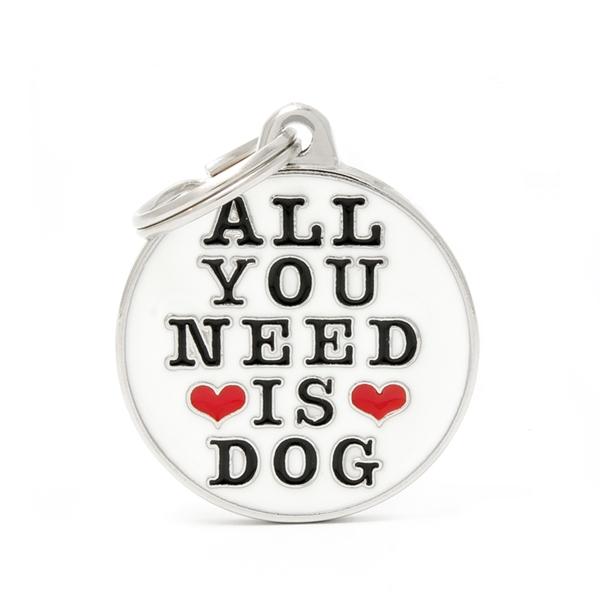 Billede af All You Need Is Dog hundetegn